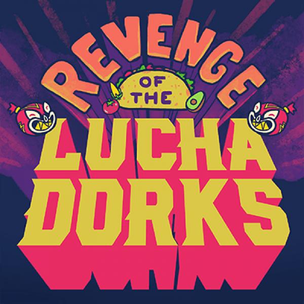 Thumbnail for Revenge of the Luchadorks